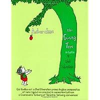 Arbor Alma/the Giving Tree