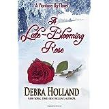 A Late-Blooming Rose: A Montana Sky Series Novel