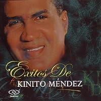 Exitos De Kinito Mendez