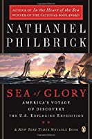 Sea of Glory: America's Voyage of Discovery The U.S. Exploring Expedition 1838-1842 [並行輸入品]