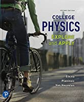 College Physics: Explore and Apply Plus Mastering Physics with Pearson eText -- Access Card Package (2nd Edition) (What's New in Astronomy & Physics)