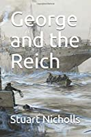 George and the Reich