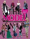 THE MODEL SNAP vol.3―モデルカジュアルスタイルBOOK決定版!! (英和MOOK)