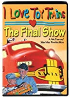 I Love Toy Trains: the Final [DVD] [Import]