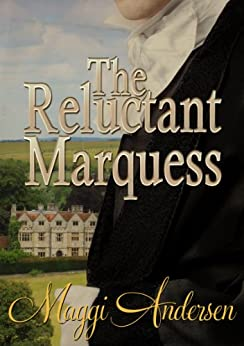The Reluctant Marquess by [Andersen, Maggi]