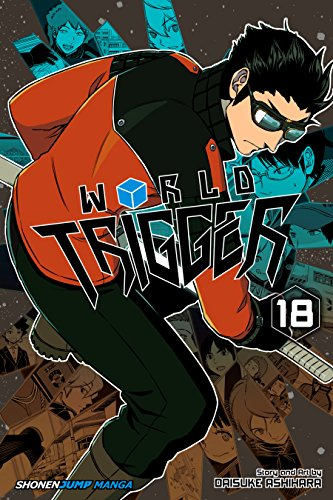 [Ashihara, Daisuke]のWorld Trigger, Vol. 18 (English Edition)