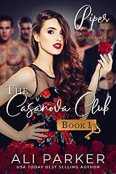 Piper (The Casanova Club Book 1) by [Parker, Ali]