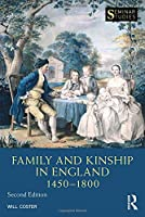 Family and Kinship in England 1450-1800 (Seminar Studies)