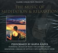 Music for Meditation & .......