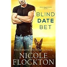 Blind Date Bet (Man's Best Friend  Book 1)