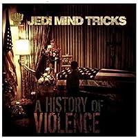 History of Violence by JEDI MIND TRICKS (2008-11-11)