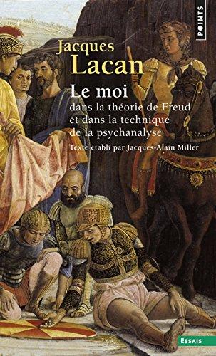 Le Séminaire : Tome 2, Le Moi dans la théorie de Freud et dans la technique de la psychanalyse, 1954-1955