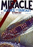 Miracle Science and Fantasy Stories 06-07/31