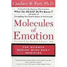 Molecules of Emotion  The Science Behind Mind Body Medicine
