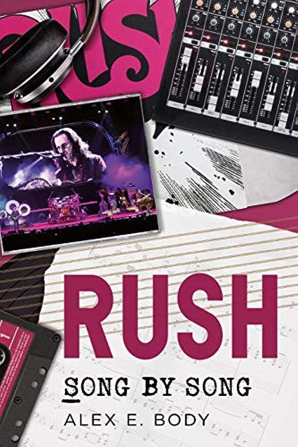 いつかポルトガル語食器棚Rush: Song by Song (English Edition)