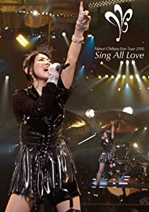 Minori Chihara Live Tour 2010~Sing All Love~LIVE [DVD]