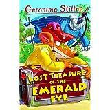Lost Treasure of the Emerald Eye (Geronimo Stilton - Series 1)