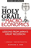 The Holy Grail of Macroeconomics: Lessons from Japan?s Great Recession