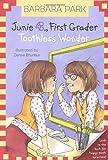 Junie B. First Grader: Toothless Wonder (Junie B. Jones No. 20)