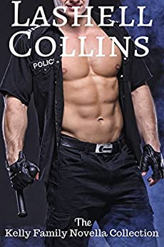 The Kelly Family Novella Collection by [Collins, Lashell]