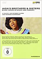 Aida's Brothers & Sisters: Black Voices in Opera [DVD] [Import]