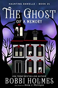 The Ghost of a Memory (Haunting Danielle Book 25) (English Edition)