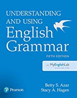 Understanding and Using English Grammar with MyEnglishLab (5th Edition)