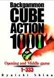 Backgammon CUBE ACTION 1000 Vol.1 Opening & Middle game Problem 1~333