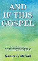 And If This Gospel