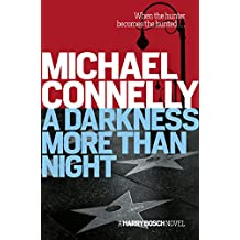 A Darkness More Than Night (Harry Bosch Book 7)
