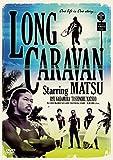 LONG CARAVAN [DVD]