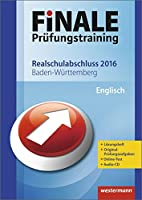 Finale - Pruefungstraining Realschulabschluss Baden-Wuerttemberg: Arbeitsheft Englisch 2016 mit Audio-CD und Loesungsheft