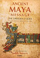 Ancient Mayan Message: Dresden Codex Facsimile