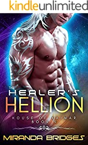 The Healer's Hellion: An Alien Breeder Romance (The House of Kaimar Book 5) (English Edition)