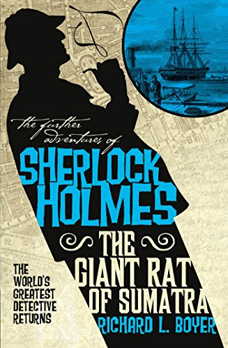 The Giant Rat of Sumatra (The Further Adventures of Sherlock Holmes)