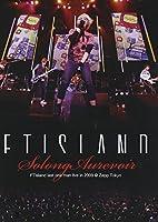 FTIsland last one man live in 2009 -So long, Au revoir- @ Zepp Tokyo [DVD]