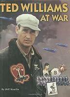 Ted Williams at War