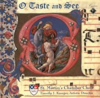 O Taste and See by St. Martin's Chamber Choir