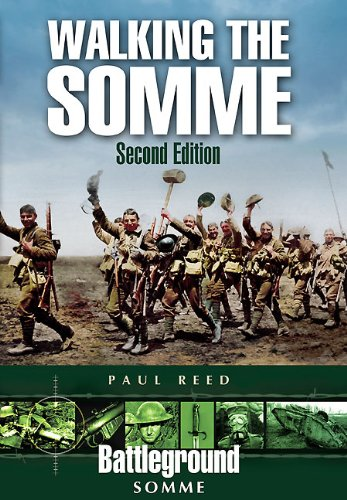 Download Walking the Somme: A Walker's Guide to the 1916 Somme Battlefields (Battleground Europe) 1848844735