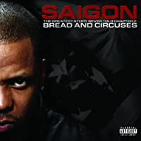 The Greatest Story Never Told Chapter 2: Bread and Circuses by Saigon (2012-11-06)