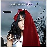 Unveil by Vivid Undress (2015-05-06)