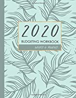 Budgeting Planner 2020 Weekly and Monthly: for January to December 2020 / Calendar schedule + organizer / Personal Finance management / Bill Organizer / Expenses notebook / Daily Tracker : yearly budget plan book