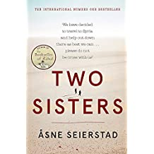 Two Sisters: The international bestseller by the author of The Bookseller of Kabul