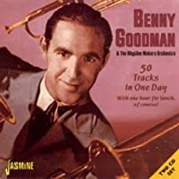 50 Tracks in One Day with One Hour for Lunch by Benny Goodman