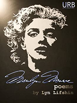 Marilyn Monroe: Poems by [Lifshin, Lyn]