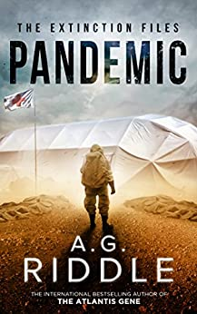 Pandemic (The Extinction Files Book 1) by [Riddle, A.G.]