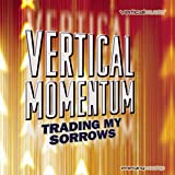 Vertical Momentum: Trading My Sorrows