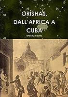 Orèshas, Dallõafrica a Cuba