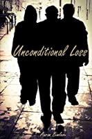 Unconditional Loss: The Collapse of a Nation