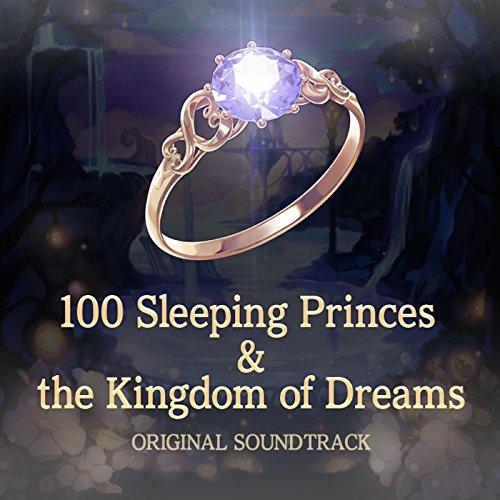 夢王国と眠れる100人の王子様 オリジナルサウンドトラック